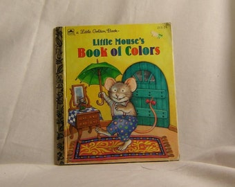 """Vintage Children's Book, """"Little Mouse's Book of Colors"""", Written and Illustrated by Julie Durrell, Little Golden Book, Very Good Condition"""