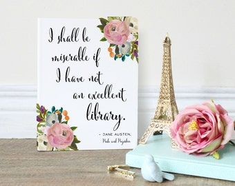 Jane Austen Quote, Pride and Prejudice, Wall Art Print for Book Lovers, Art for English Majors, Floral Girly Wall Hanging in Pink and Green