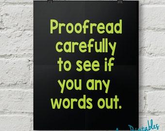 Proofread, Punctuation, Grammar, Teacher, Classroom, Wall Art, Dorm Art, Instant Download