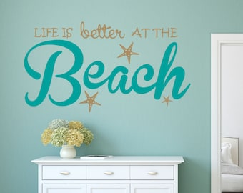 Delicieux Life Is Better Beach Wall Decal Sticker
