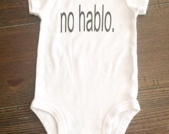 no hablo. baby onsie