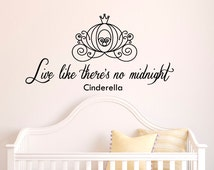 Live Like There's No Midnight Cinderella Wall Decal Quote Vinyl Lettering Wall Decals Vinyl Stickers Nursery Girls Bedroom Home Decor Q088