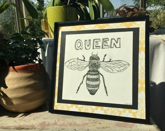 Queen Bee Hand Lettered Framed Original Print