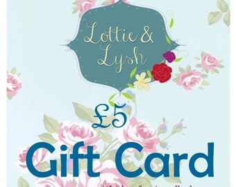 5 Gift Card for Lottie & Lysh, Gift Certificate, present, new baby gift, birthday present, birthday gift, voucher code, coupon, discount