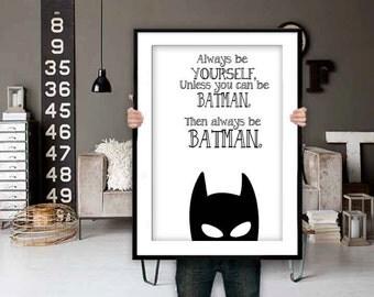 Batman Poster Batman Print Batman Quotes Inspirational Quote Batman Printable