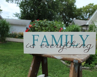 Family is Everything Hand Painted Wood Sign