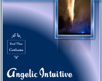 Online Course, Divine Blessings® Angelic Intuitive Advancement Course, Level Three, Learn to Connect with Angels, Angelic Communication