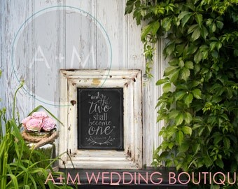 Wedding Sign Signage Instant printable / Ephesians 5:31 / Bible / and the two shall become one / Chalkboard / black and white / chalk 11x14