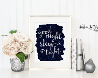 Good Night Sleep Tight Print - Night Sky Wall Decor - Navy Nursery Art - Faux Silver Foil - Instant Download - Digital Printable 8x10