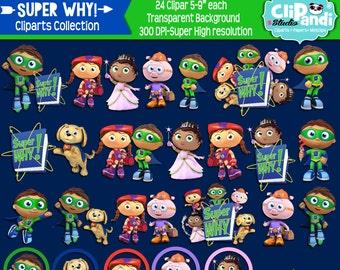 INSTANT DOWNLOAD [[ 24 ITEMS ]] Super Why -Cliparts set ||Transparent background|300 Dpi