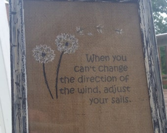 Hand Painted/Burlap Picture/Dandelions/Quote/ Inspirational/unique gift/ birthday/gift for her/Dandelion Decor/FREE SHIPPING/Handpainted