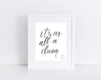8 x 10 - It Was All A Dream - Art Print