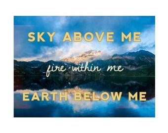 Sky Above Me Print