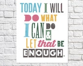 Motivational Gift Inspirational Quote Print Inspiring Quote Art Colorful Wall Decor Inspiration Sign Motivational Quote Print Quote Poster