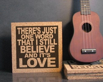 PEARL JAM - There's Just One Word That I Still Believe And It's Love - Love Boat Captain Lyrics - Cork Wall Art and Hot Pad Trivet