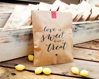 Wedding Favor Bags - SALE - Kraft Paper Favor Bags - Love is Sweet have a Treat - Wedding or Shower Favor - 25 Kraft Bags