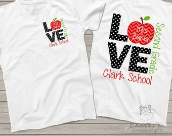 Love school FRONT and BACK personalized adult shirt - perfect for teachers  MSCL-025