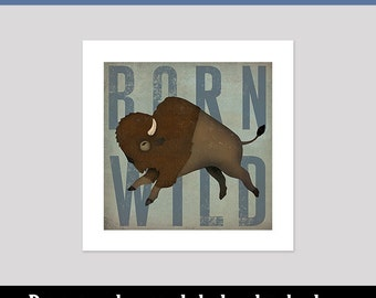 custom BUFFALO Born Wild Bison Baby Nursery Graphic Art Illustration Pigment Print Signed By Ryan Fowler Native Vermont