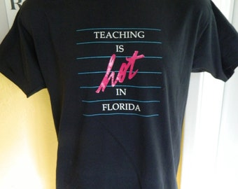 Teaching is Hot in Florida 1980s vintage tee - black size large