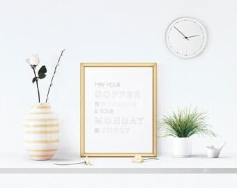 Real Gold Foil Coffee & Monday Art Print - 8x10 Wall Hanging Home Decor Metallic Desk Inspiration Typography Happy Caffeine Motivation