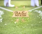 Wedding Sign for Aisle Pick a Seat Not a Side for Ceremony Sign - Wedding Ceremony Sign in Rustic Boho Arrow Design (Item - APS100)