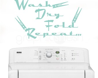 "WALL DECALS QUOTE ""Wash Dry Fold Repeat..."" Humor laundry interior decor"