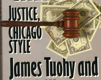 Signed Greylord: Justice Chicago Style Joames Tuohy and Rob Warden 1989 HC 1st