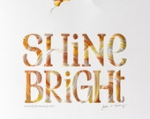 Shine Bright Quilled Print
