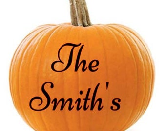 Personalized Decal for Pumpkin Decorating With Last Name/ Fall Decor/Thanksgiving Decor/Fall Pumpkin Decal/Pumpkin Monogram