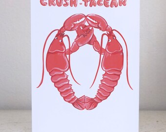 Crush-tacean- Greeting Card
