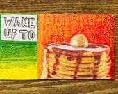 Wake Up to Pancake Breakfast Oil Hand Painted Magnet ACEO