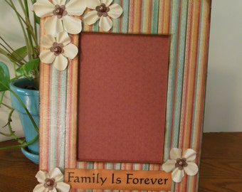 5 x 7 Family Is Forever / Family / Handmade Picture Frame