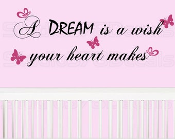 A dream is a wish your heart makes Vinyl Wall Decal - Cinderella quote - Princess Saying - Baby Girl Wall Phrases - Toddler girl decoration