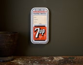 Vintage Sign / 1950's / Original Tin 7up Soda Pop Emergency Contact Notify Sign / Vintage Soda Pop Advertising