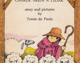 Charlie Needs A Cloak by Tomie de Paola