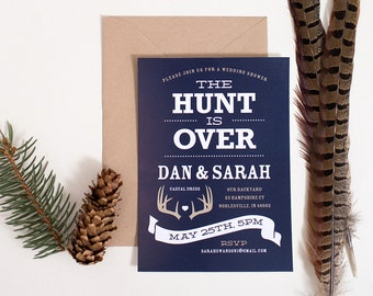 The Hunt is Over wedding shower invitation, backyard wedding invite, antler wed invite, Hunt is Over wedding (digital file only)