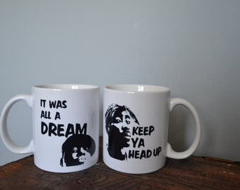 "Tupac Shakur ""Keep Ya Head Up"" and Notorious BIG ""It Was All A Dream"" Coffee Mugs"