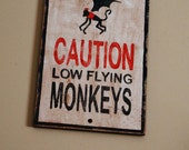 Flying Monkeys Sign, Painted Wooden Sign