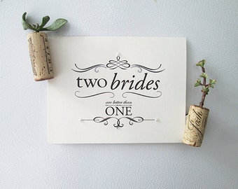 Two Brides are Better - Marriage Equality Wedding Congrats Card