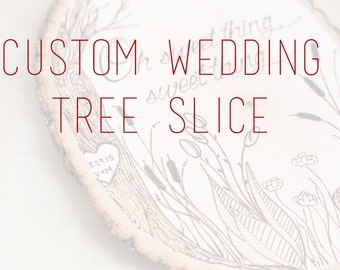 Custom Wedding Tree Slice