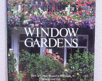 WINDOW GARDENS by Lizzie Boyd, vintage 1985, 1st American edition