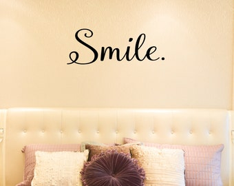 Smile Wall Decal - Inspirational Quotes - Decals - Family Decals - Living Room Decals - Kids Decals - Family Wall Decor -  22006