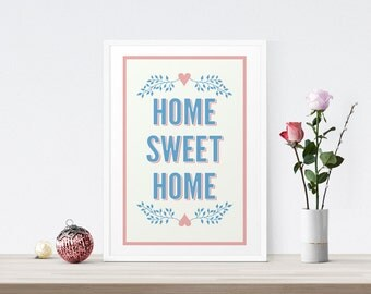 Home Sweet Home Sign, Home Sign, Welcome Home Art Print, Home Sweet Home Gift, House Warming Gift, New House Wall Art, New Home Gift