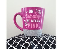 On Wednesdays We Wear Pink Mug, Mean Girls Mug, Mean Girls Cup, Glitter Coffee Mug, Mean Girls Quotes, Pink Coffee Mug, Girly Mug,Girly Gift