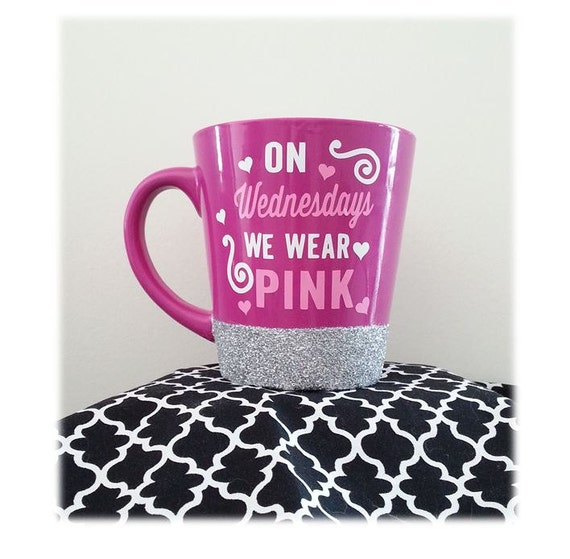 Mean Girls Quotes On Wednesdays We Wear Pink: On Wednesdays We Wear Pink Mug Mean Girls Mug By