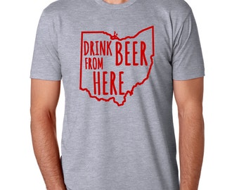 Buckeyes & Craft Beer- Drink Beer From Here- Ohio- OSU Craft Beer Shirt