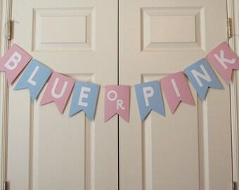 Blue or Pink Banner / Gender Reveal Banner/ Pink or Blue Banner/ Gender Reveal Party Banner/ Gender Reveal Decor/ Gender Reveal Paper Banner