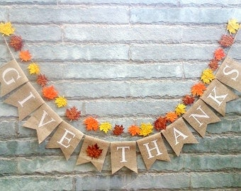 GIVE THANKS Burlap banner -Thanksgiving banner, Thanksgiving decor, Fall sign, Autumn banner, Holiday banner