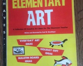 1959 Teacher's Elementary Art Book Hayes School Publishing
