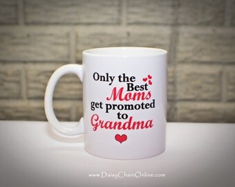 Only The Best Moms Get Promoted to Grandma Gift - Grandpa Gift, Mug Gifts for Grandparents Pregnancy Announcement  - Grandpa Mug Grandma Mug